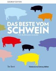 Gourmet Edition - Das Beste vom Schwein von Burkhard Schork