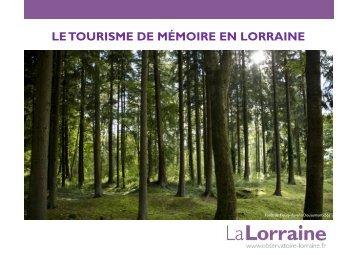 LE TOURISME DE MÉMOIRE EN LORRAINE