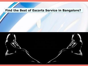 Find the Best of Escorts Service in Bangalore