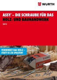ASSY®– DIE SCHRAUBE FÜR DAS HOLZ- UND ... - Würth