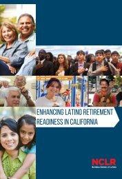 ENHANCING LATINO RETIREMENT READINESS IN CALIFORNIA
