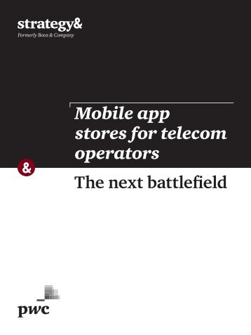 Mobile app stores for telecom operators The next battlefield