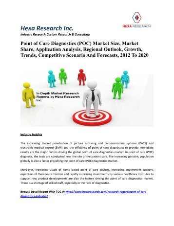 Point of Care Diagnostics (POC) Market Size, Market Share, Application Analysis, Regional Outlook, Growth, Trends, Competitive Scenario And Forecasts, 2012 To 2020