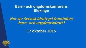 Barn- och ungdomskonferens Blekinge 17 oktober 2015