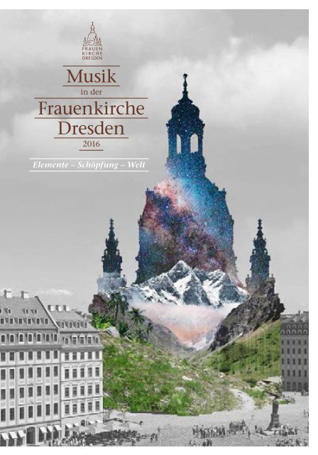 Musik in der Dresdner Frauenkirche 2016