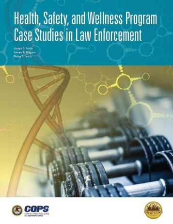 Health Safety and Wellness Program Case Studies in Law Enforcement