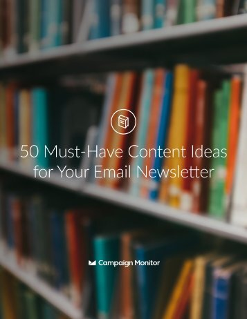 50 Must-Have Content Ideas for Your Email Newsletter