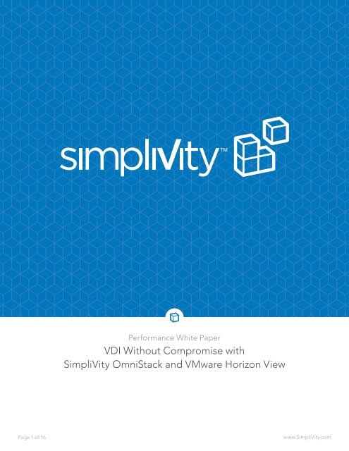 VDI Without Compromise with SimpliVity OmniStack and VMware