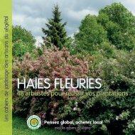Le cahier de jardinage des artisans du végétal sur les haies fleuries
