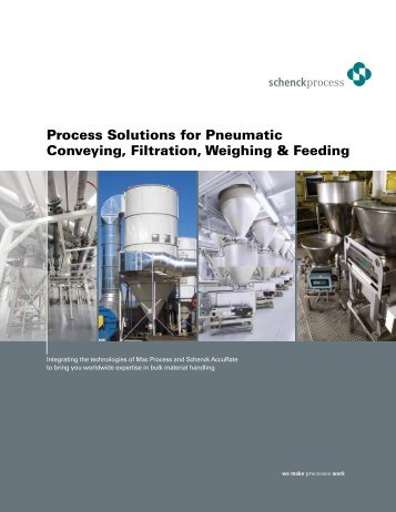 Process Solutions for Pneumatic Conveying Filtration Weighing & Feeding