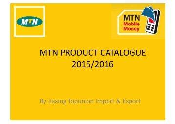 MTN PRODUCT CATALOGUE 2015-2016