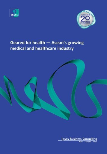 Geared for health — Asean's growing medical and healthcare industry