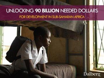 UNLOCKING 90 BILLION NEEDED DOLLARS