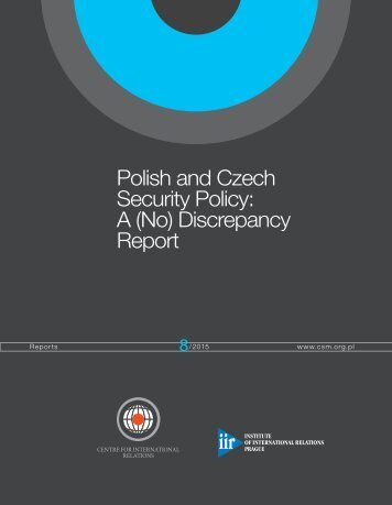 Polish and Czech Security Policy A (No) Discrepancy Report