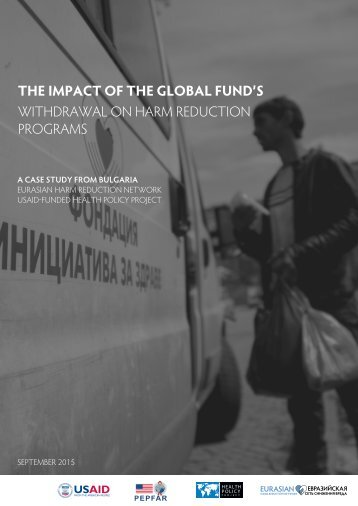 THE IMPACT OF THE GLOBAL FUND'S WITHDRAWAL ON HARM REDUCTION PROGRAMS