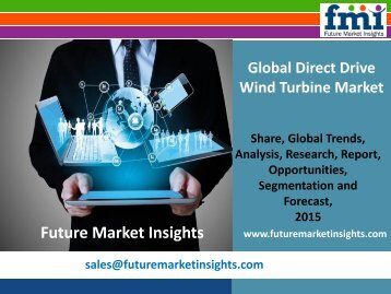 Direct Drive Wind Turbine Market Volume Analysis, size, share and Key Trends 2015-2025 by Future Market Insights