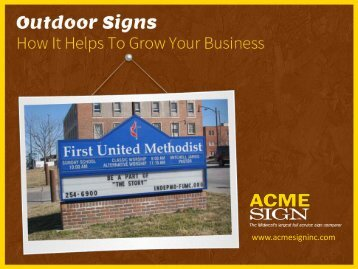 Benefits of Choosing Outdoor Signs for Your Business