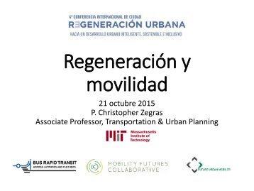 Regeneración y movilidad