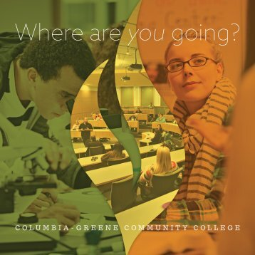 Columbia-Greene Community College Viewbook