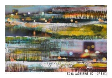Rosa Lachenmeier, Op Reis