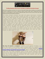 The Rising Popularity of Escort Service in the Region of Cardiff and in the City of Liverpool