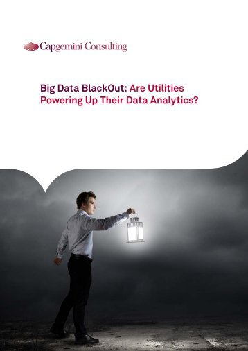 Big Data BlackOut Are Utilities Powering Up Their Data Analytics?