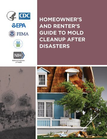 HOMEOWNER'S AND RENTER'S GUIDE TO MOLD CLEANUP AFTER DISASTERS
