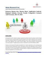Polyurea Market Size, Market Share, Application Analysis, Regional Outlook, Growth, Trends, Competitive Scenario And Forecasts, 2012 To 2020