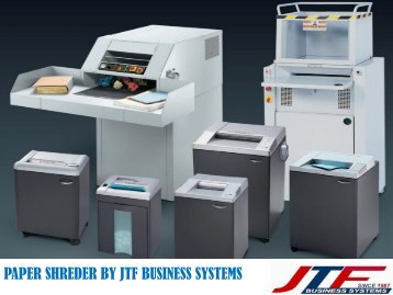 High Security Paper Shredder At JTF Business Systems