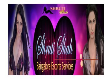 Enjoy Bangalore Escorts Service With Shruthi Shah