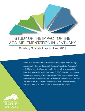 STUDY OF THE IMPACT OF THE ACA IMPLEMENTATION IN KENTUCKY