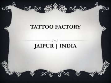 Tattoo studio in jaipur - Tattoo Factory