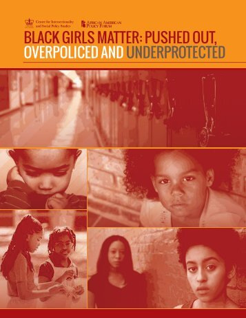 BLACK GIRLS MATTER PUSHED OUT, OVERPOLICED AND UNDERPROTECTED