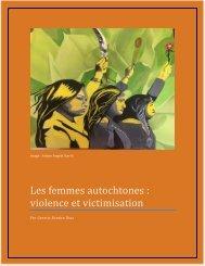 Les femmes autochtones  violence et victimisation