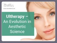 Effectiveness and Perks of Ultherapy Treatment