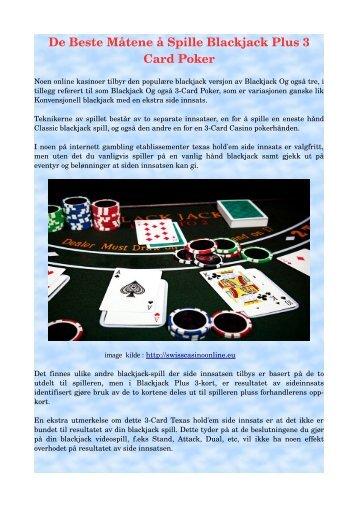 De Beste Måtene å Spille Blackjack Plus 3 Card Poker