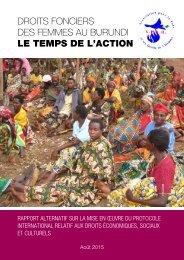 DROITS FONCIERS DES FEMMES AU BURUNDI LE TEMPS DE L'ACTION
