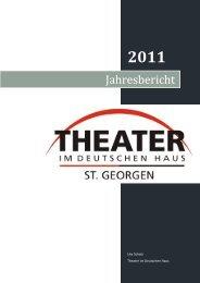 2011 - Theater im Deutschen Haus