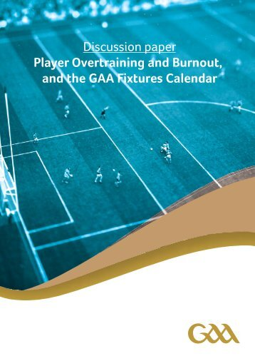 Player Overtraining and Burnout and the GAA Fixtures Calendar