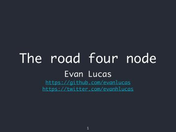 The road four node