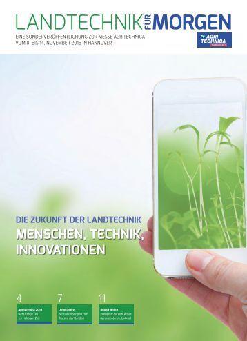 Die Zukunft der Landtechnik – Landtechnikzuliferer zeigen Innovationen, Trends und Strategien auf der Agritechnica 2015