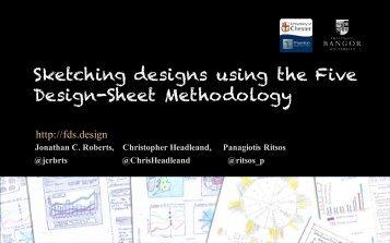 Sketching designs using the Five Design-Sheet Methodology