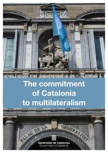 The commitment of Catalonia to multilateralism