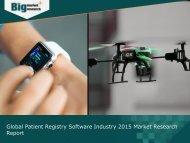 Global Patient Registry Software Market Trends and Demands 2015
