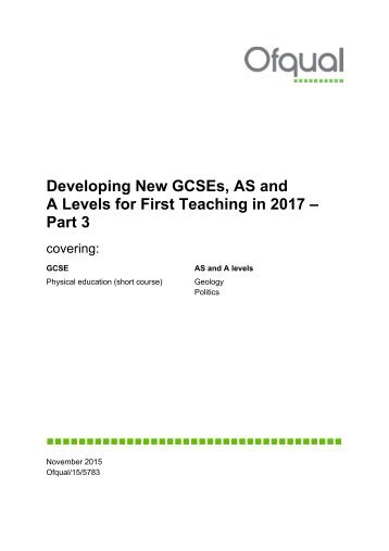 Developing New GCSEs AS and A Levels for First Teaching in 2017 – Part 3