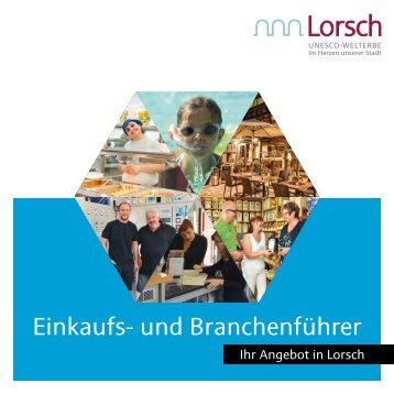 Einkaufs- und Branchenführer für Lorsch | Einkaufsführer für Lorsch