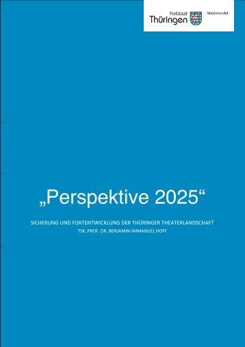 """Perspektive 2025"""