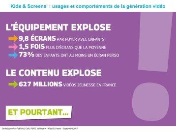 Kids & Screens  usages et comportements de la génération vidéo