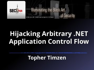 Hijacking Arbitrary .NET Application Control Flow