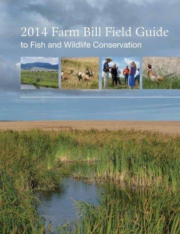2014 Farm Bill Field Guide